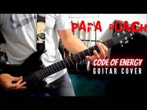 Papa Roach - Code Of Energy (Guitar Cover)