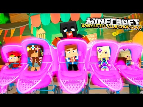 LITTLE CLUB BABIES CHOP CHOP - Minecraft Hide N Seek - Little Baby Max Games