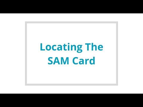 Locating the SAM Card