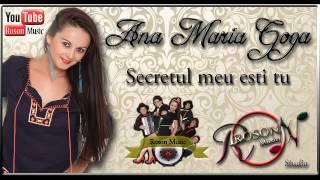 Ana Maria Goga - Secretul meu esti tu 2015 (Audio Track)