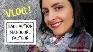VLOG!💕Haul Action, Manucure, Facteur