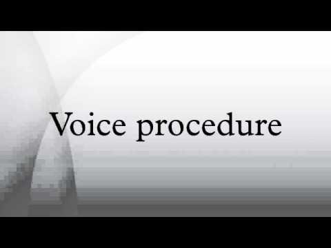 Voice procedure