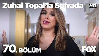 Zuhal Topal'la Sofrada 70. Bölüm