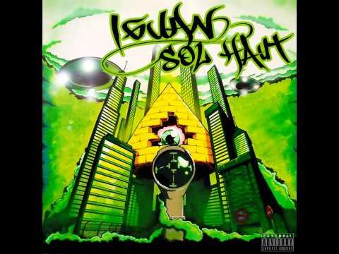 Iguan - Sol Haut [Album Complet/Full Album]  RAP FRANCAIS/FRENCH RAP UNDERGROUND (2013)