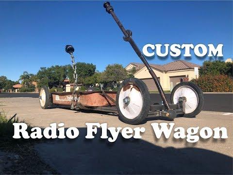 "How To Build ""Custom Radio Flyer Wagon"""