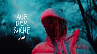 Смотреть клип Nura - Auf Der Suche