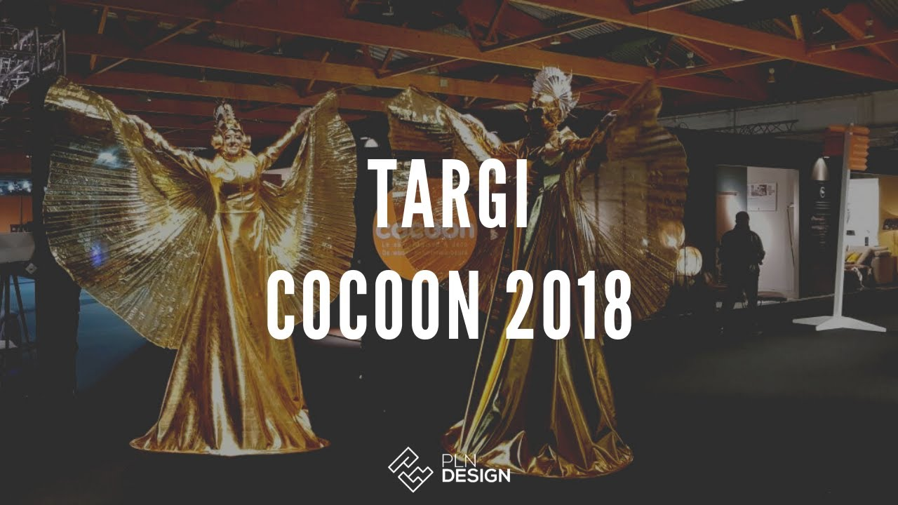 Deco Salon Cocoon   Cocoon 2018 Le Salon Maison Deco Relacja Hightlights Youtube