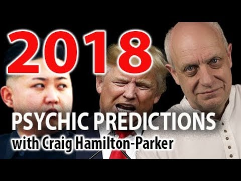 2018 Psychic Predictions - Trump, North Korea and more. With