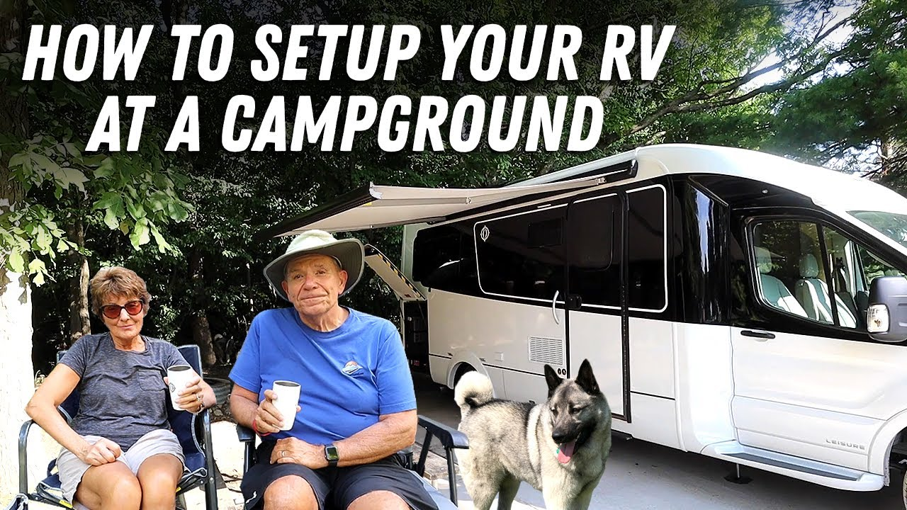 How To Set Up Your RV at a Campground | Site Selection, Hookups & More Tips!