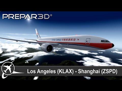 [P3D] Los Angeles (KLAX) ✈ Shanghai (ZSPD) | China Cargo | CK222| PMDG 777-200