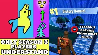 11 Things Only SEASON 3 Players Will REMEMBER ~ Fortnite Battle Royale