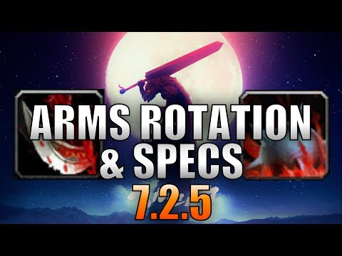 Arms Warrior 7.2.5 Rotation and Specs