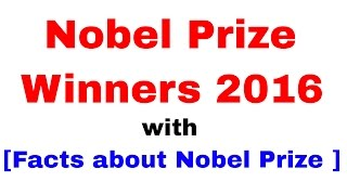 Nobel prize winners 2016 with details of nobel prize [in hindi]