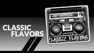 CLASSIC FLAVORS DJ BENT ROC & CHUB ROCK