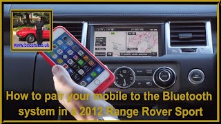 How to pair your mobile to the bluetooth system in a 2012 Range Rover Sport 3 0 SD V6 HSE Luxury Pac