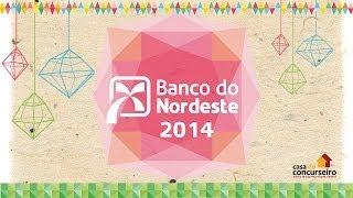 Banco do Nordeste - A Casa do Concurseiro