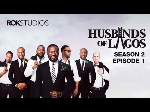 Husbands Of Lagos  [S02E01] Latest 2016 Nigerian Nollywood Drama Movie