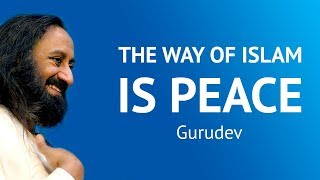 The Way Of Islam Is Peace
