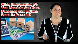 What Stuff Do You Need to Get Your Taxes Done in Canada? (2018)
