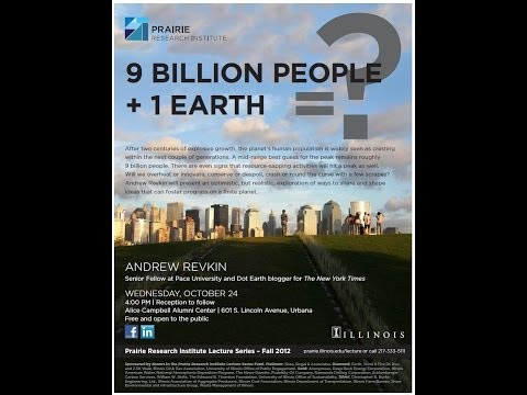 Andrew Revkin: 9 Billion People + 1 Earth = ?
