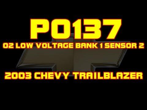 ⭐ 2003 Chevy Trailblazer - P0137 - O2 Sensor Low Voltage, Bank 1