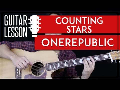 Counting Stars Guitar Tutorial - OneRepublic Guitar Lesson 🎸 |Easy ...