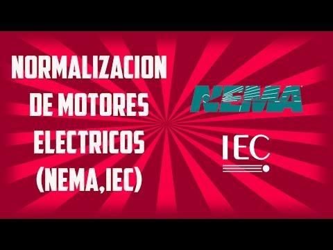 Normalizacion de Motores Electricos Normas (NEMA,IEC)