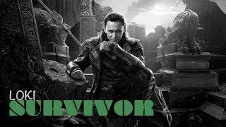 Loki || Survivor