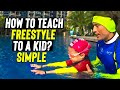 TEACH to SWIM FREESTYLE to your CHILD in 1 lesson - tutorial