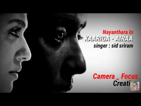 Kaariga _ Airaa sid sriram  (lyrical video) || camerafocus creation || Mp3