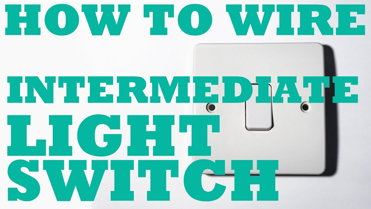 Intermediate (Multiple) Light Switch Circuit, how to install and ...