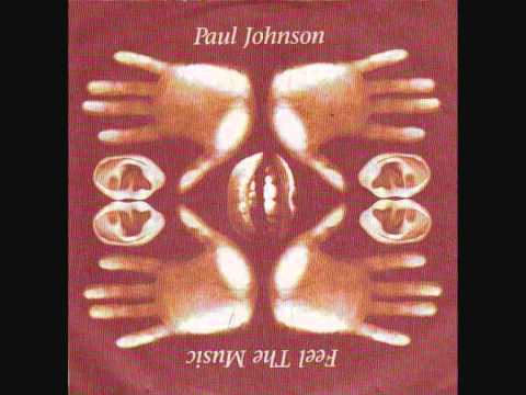 Hear The Music - Paul Johnson / Feel The Music