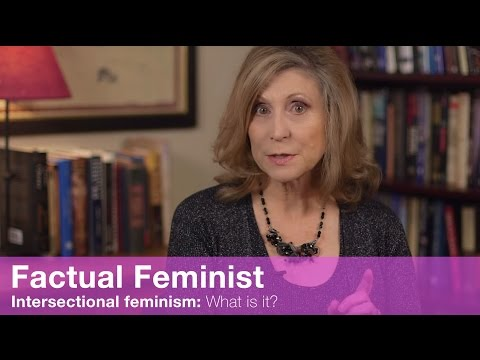 Intersectional Feminism: What is it? | FACTUAL FEMINIST