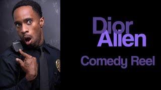 Dior Allen Comedic Reel