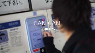 Type-A 『CAN.CAN.』