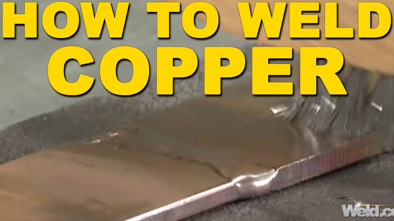 How To Weld Copper Tig Time Youtube