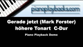 Gerade jetzt (Mark Forster, Paris Piano Session) Playback Instrumental Demo hohe Tonart C-Dur