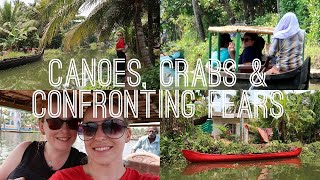 CANOES, CRABS & CONFRONTING FEARS. India Travel Vlog #9 | tones of amber