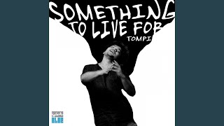 Tompi - Something to Live For
