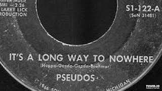 Pseudos - It's A Long Way To Nowhere