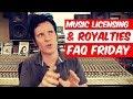 Music Licensing & Royalties | FAQ Friday - Warren Huart: Produce Like A Pro