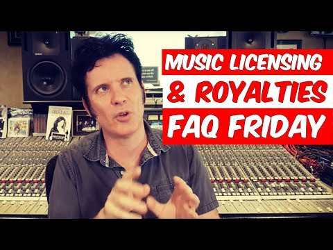Music Licensing & Royalties | FAQ Friday - Warren Huart: Produce Like A Pro
