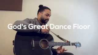 God's great dance floor - Acoustic cover by Gene Jordan