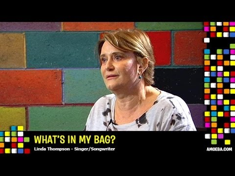Linda Thompson - What's In My Bag?