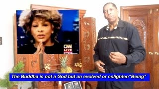 Tina Turner  Larry King Buddhist Prayer Translation: by Amp  Elmore