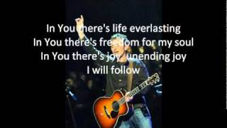 I Will Follow Lyrics - Chris Tomlin