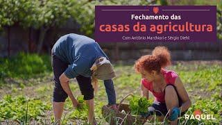 Fechamentos das casas da agricultura