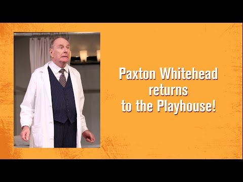 """Hilarious!"" ""Irreplaceable!"" Paxton Whitehead returns in LETTICE & LOVAGE"