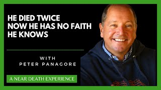 Reverend Peter Panagore- NDE Experiencer and Pastor- Busting Spiritual Myths