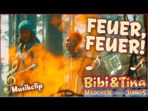 BIBI & TINA 3 - Mädchen Gegen Jungs - FEUER, FEUER! - Offizielles Musikvideo!